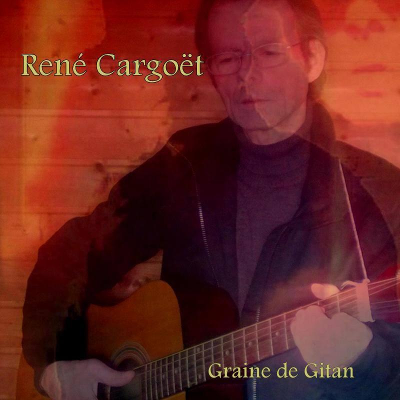 René Cargoët - Graine de gitan