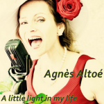 Agnès Altoé - A little light in my life