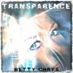 Betty Chrys - Transparence
