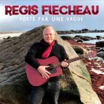 Régis Flécheau - Porté par une vague