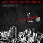 Shamano - Des mots Vs des maux (Vol. 1)