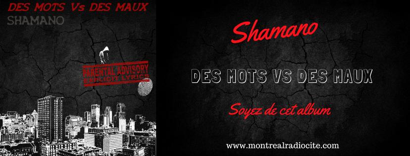 Shamano - Des mots vs des maux