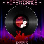 Shamano - Hope'N'Dance
