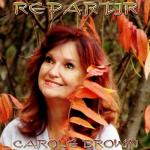 Carole Brown - Repartir