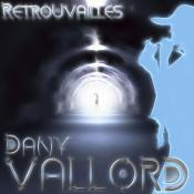 Dany Vallord - Retrouvailles