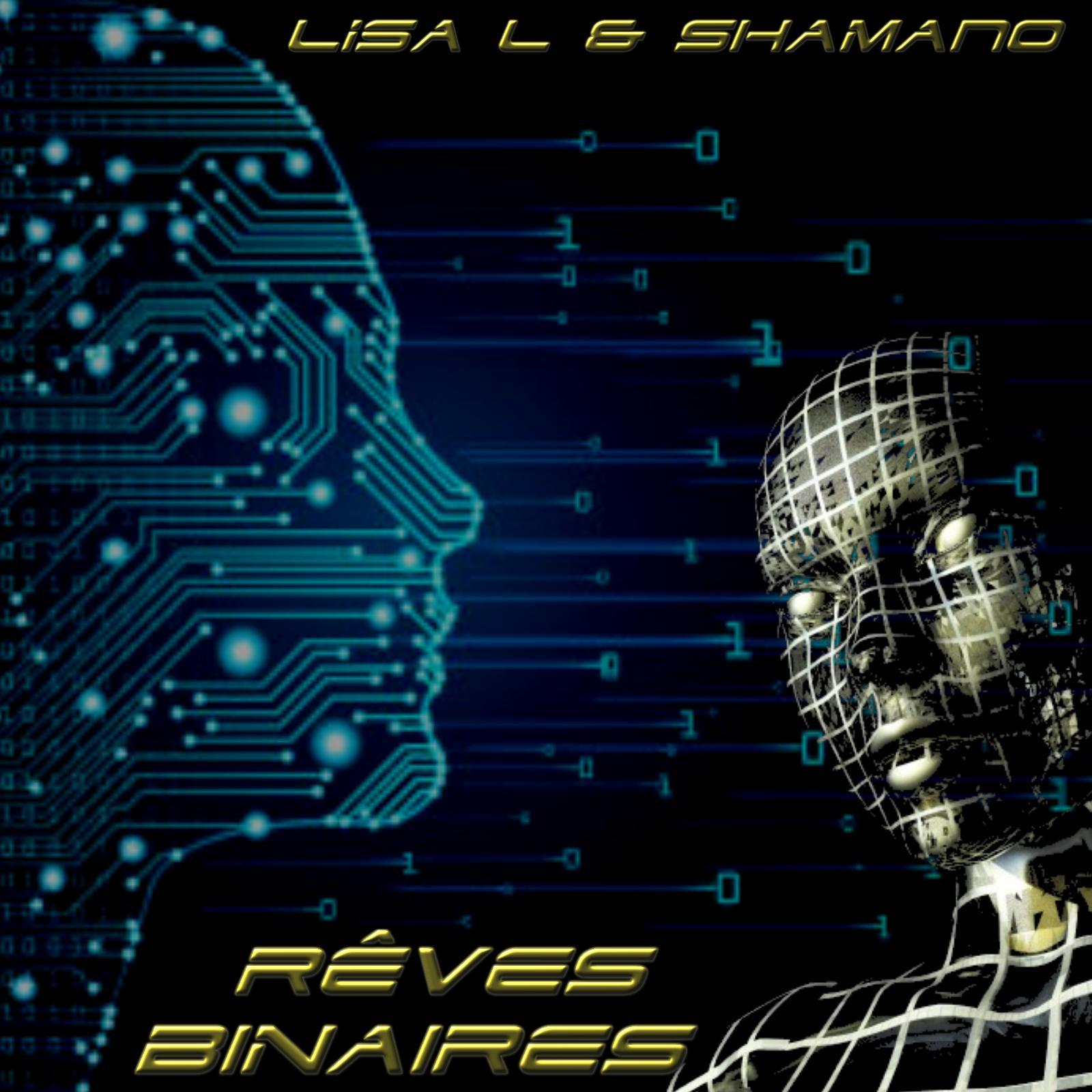 Lisa L & Shamano - Rêves binaires