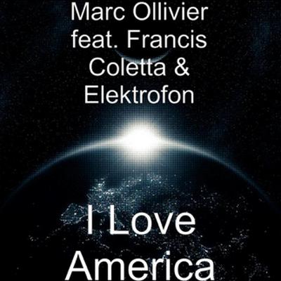 Marc Ollivier - I love America