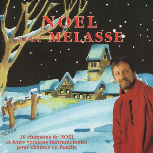Mélasse - Noël avec Mélasse