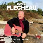 Régis Flécheau - Qui saura apaiser