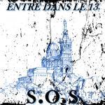 S.O.S -  Entre dans le 13