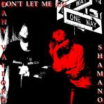 Shamano & Dany Vallord - Don't let me go